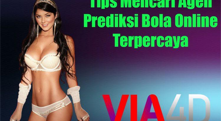Tips Mencari Agen Prediksi Bola Online Terpercaya